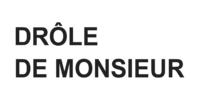 DRÔLE DE MONSIEUR