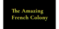 The Amazing French Colony