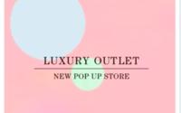Luxury Outlet inaugura una pop up store en Palermo