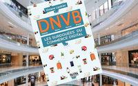 Digitally Native Vertical Brands : un livre pour apprendre du modèle