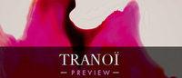 Tranoï Preview : cinquième édition du 26 au 28 janvier