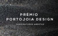 Prémio Portojoia Design: estão abertas as candidaturas para a 14ª edição