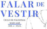 Faculdade de Letras da Universidade de Lisboa dedica palestras ao vestuário