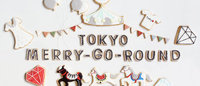 日本のクリエーション発信「トウキョウ メリーゴーランド」上海に開設