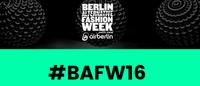 BAFW mit über 60 Designern aus 25 Ländern