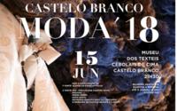 Moda'18 dá nova vida aos bordados de Castelo Branco