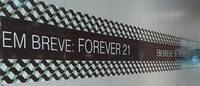 Forever 21 anuncia primeira loja no Brasil