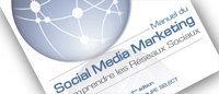 Livre: un manuel pour comprendre le Social Media Marketing