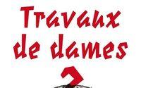 Le Musée des Arts Décoratifs inaugure son exposition « Travaux de Dames ? »