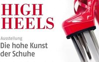 """""""High Heels – Die hohe Kunst der Schuhe"""" auf Schloss Lichtenwalde"""