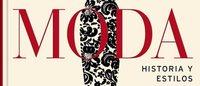 El mágico vaivén del estilo se resume en un libro sobre historia de la moda