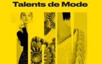 Talents de Mode lance un appel à candidatures pour sa 11ème édition