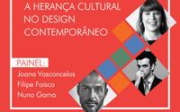 """Designers juntam-se para falar sobre """"A herança cultural no design contemporâneo"""""""