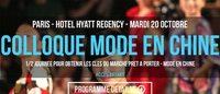 """Export : un colloque""""Mode en Chine"""" le 20 octobre à Paris"""
