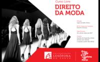 Lusófona leciona curso de Direito da Moda