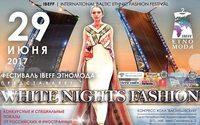Фестиваль Этномода IBEFF представит программу White Nights Fashion в Петербурге